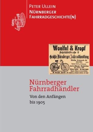 Nürnberger Fahrradhändler Von den Anfängen bis 1905